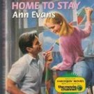 Home to Stay by Ann Evans