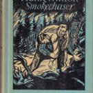 Hank Winton Smokechaser by Montgomery M Atwater, 1947