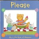 Please: My little Book of Manners by Lara Kalkman