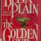 The Golden Cup by Belva Plain 1986