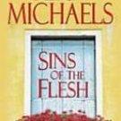 Sins of the Flesh by Fern Michaels