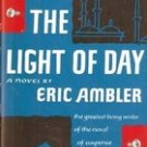 The Light of Day by Eric Ambler, 1963 First Edition