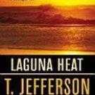 Laguna Heat by T. Jefferson Parker