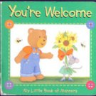 You're Welcome: My Little Book of Manners by Lara Kalkman