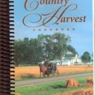 Heritage Country Harvest Cookbook by Ray & Malinda Yutzy