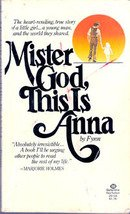 Mister God, This Is Anna by Fynn