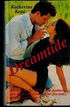Dreamtide by Katherine Kent