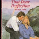 That Dear Perfection by Alison York