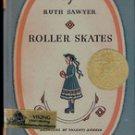 Roller Skates by Ruth Sawyer , 1962