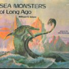 Sea Monsters of Long Ago by Millicent Selsam