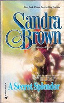 A Secret Splendor by Sandra Brown, 1993