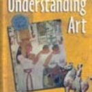 Understanding Art by Gene Mittler & Rosalind Ragans