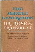 The Middle Generation by Dr. Rose N Franzblau