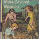 The Mystery at the Moss Covered Mansion by Carolyn Keene, 1941