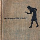 The Ringmasters Secret by Carolyn Keene, 1953 (Nancy Drew)