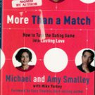 More Than a Match: by Michael & Amy Smalley (Author Signed)