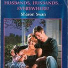 Husbands, Husbands, Everywhere by Sharon Swan