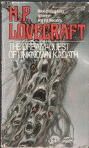 The Dream Quest of Unknown Kadath by H P Lovecraft