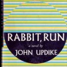 Rabbit Run by John Updike, 1960