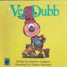 Vee-Dubb by Stephen Cosgrove , 1984