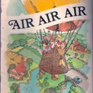 The Questions & Answer Book, Air Air Air -Lawrence Jefferies