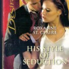 His Style of Seduction by Roxanne St Claire