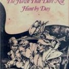 The Hawk That dare Not Hunt By Day by Scott O'Dell (1st Ed)