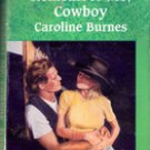 Remember Me Cowboy by Caroline Burnes