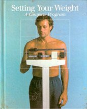 Setting Your Weight: A Complete Program