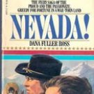 Nevada by Dana Fuller Ross