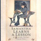 Samantha Learns a Lesson: A School Story by Susan S Adler