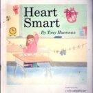 Heart Smart by Tony Huesman