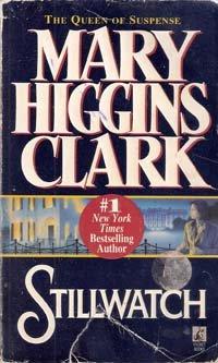 Stillwatch by Mary Higgins Clark, 1997