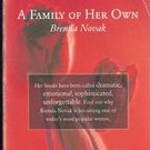A Family of Her own by Brenda Novak
