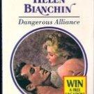 Dangerous Alliance by Helen Bianchin 1995