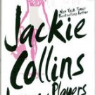 Lovers & Players by Jackie Collins  2006