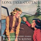 The Secret at Lone Tree Cottage by Carolyn Keene, 1934