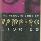 The Penguin Book of Vampire Stories edited by Alan Ryan