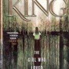 The Girl who Loved Tom Gordon by Stephen King , 2000
