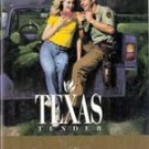 Texas Tender by Sharon Gillenwater