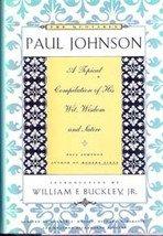 The Quotable Paul Johnson by Paul Johnson