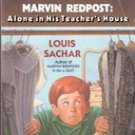 Alone in His Teachers House (Marvin Redpost) by Louis Sachar