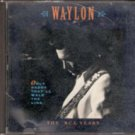 The RCA Years by Waylon Jennings ( Music CD)
