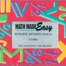 Math Made Easy: Building Division Skills, VT108A (VHS)