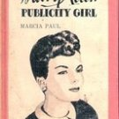 Mary Allen Publicity Girl by Marcia Paul , 1958
