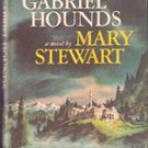 The Gabriel Hounds by Mary Stewart, 1967