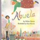 Abuela by Arthur Dorros, Illustrated by Elisa Kleven