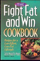 The Fight Fat and Win Cookbook by Elaine Moguette Magee