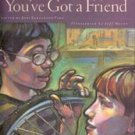 Youve Got a Friend by Joni Eareckson Tada