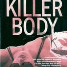 Killer Body by Bonnie Hearn Hill (Paperback 2004)